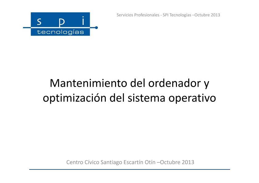 Mantenimiento del ordenador y optimización del sistema operativo
